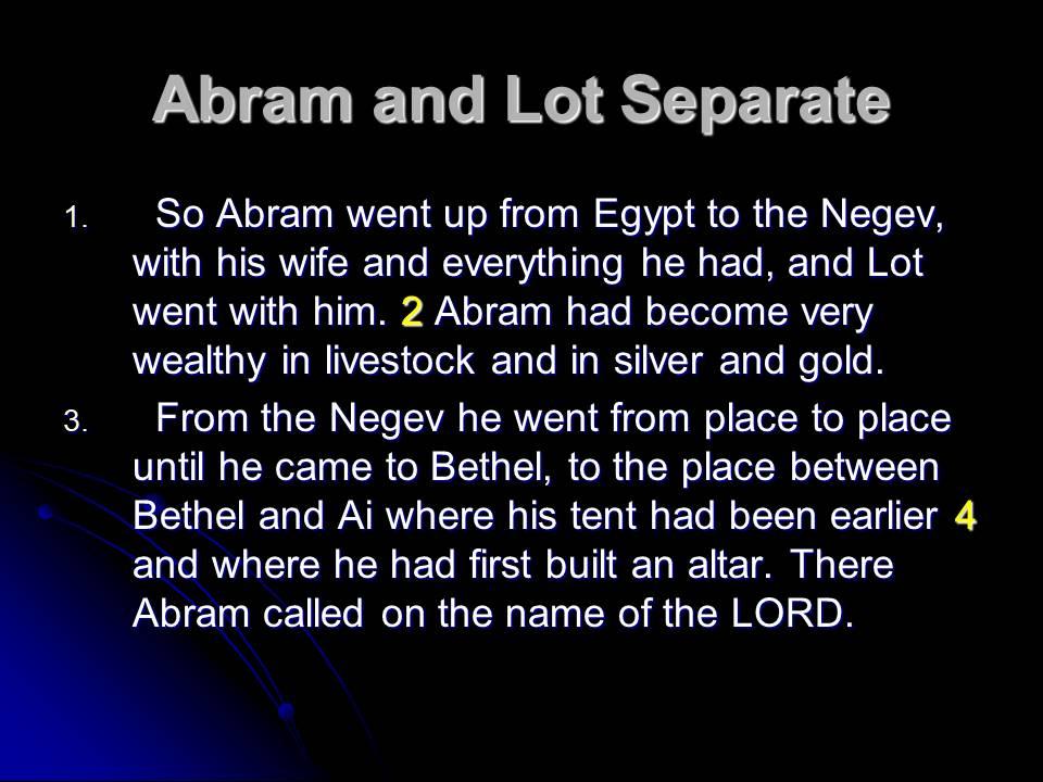 Genesis 13 Abram And Lot Separate Len Bil 233 N S Blog A