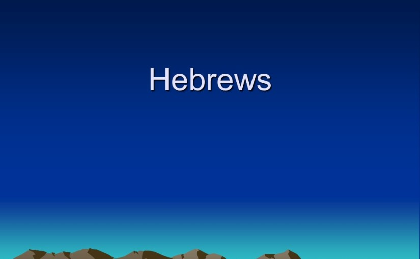 Hebrews 8, the new priestly service and the New Covenant.