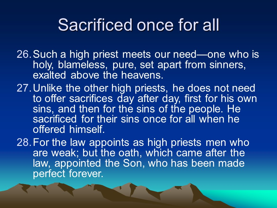 """after the order of melchizedek After the cross, why do christians need a high priest in the order of melchizedek there is a movement within protestantism called """"the finished atonement"""" their position is that god's atonement for sinners was completed at the cross."""