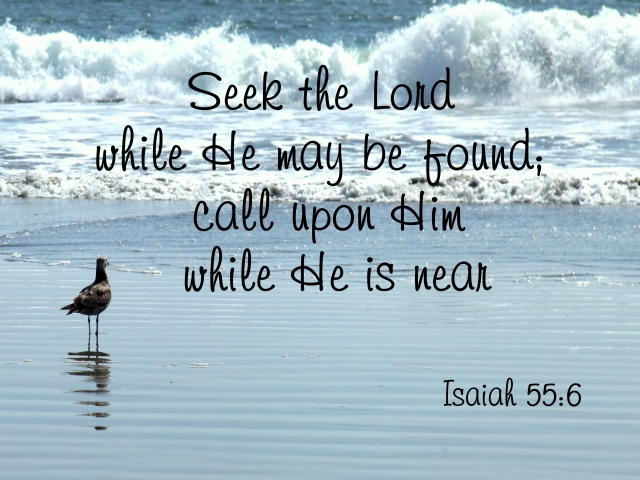 Image result for seek the lord while he may be found