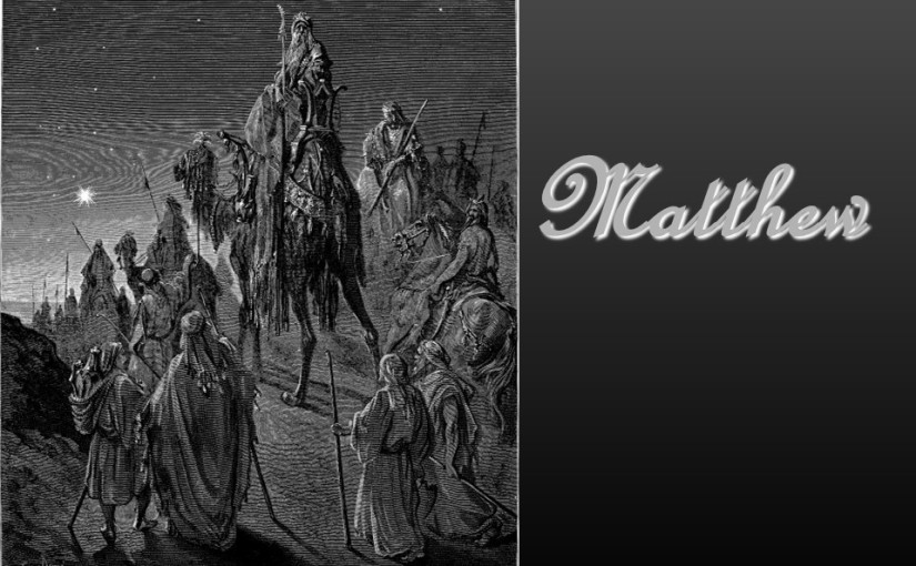 Matthew 2, the visit of the Magi, flight to Egypt, the massacre in Ramah, return to Nazareth.