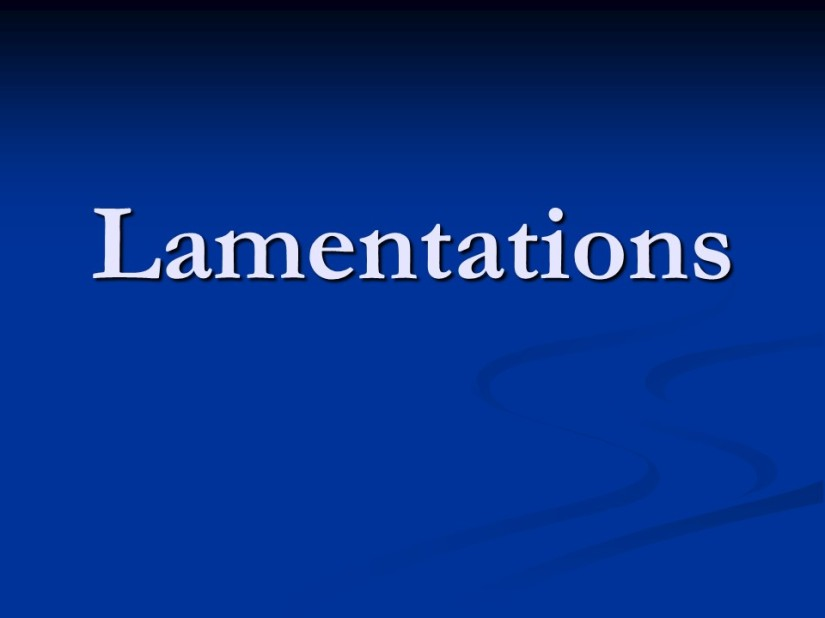 Lamentations 5, a Prayer for Restoration.