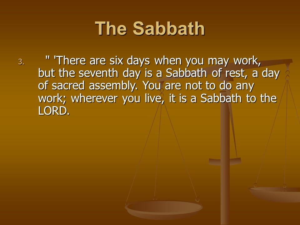 Leviticus 23, Feasts of the LORD  the Sabbath, the Passover