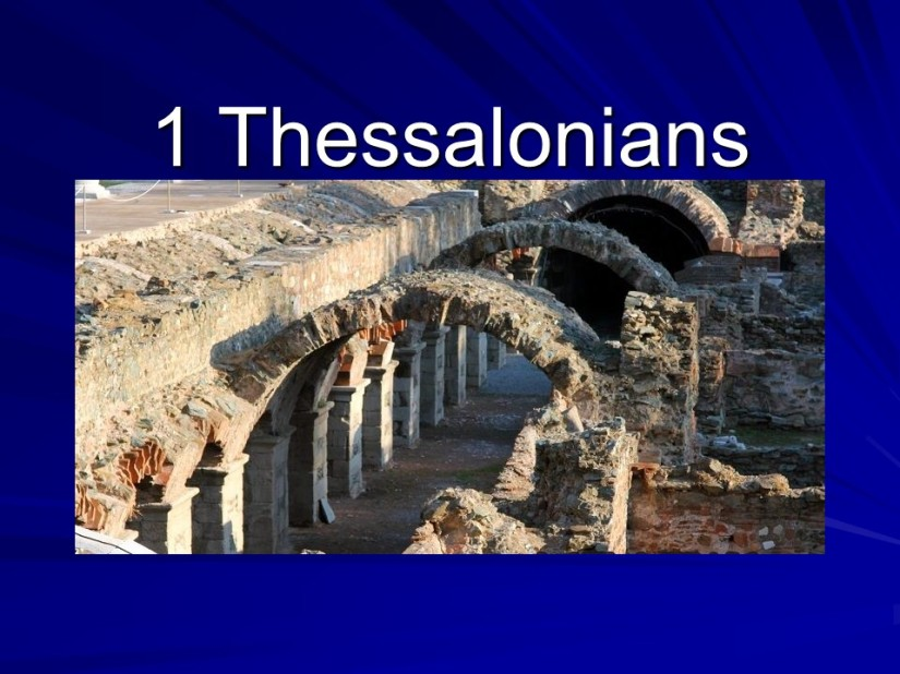 1 Thessalonians 1, Greetings, Thessalonians' Good Example.