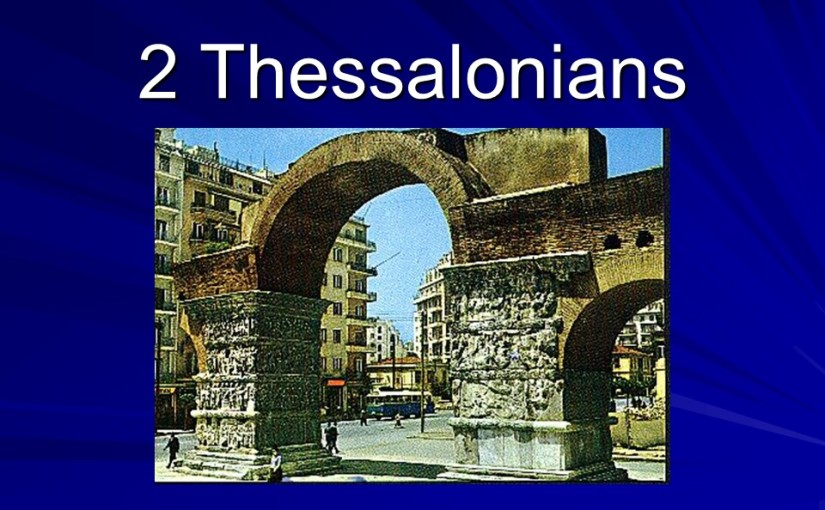 2 Thessalonians 2, The Great Apostasy, The Lie, Stand Fast.