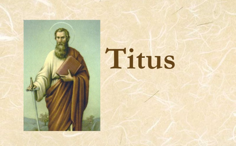 Titus 3, Heirs of Grace, Avoid Dissension, Maintain Good Works, Farewell.