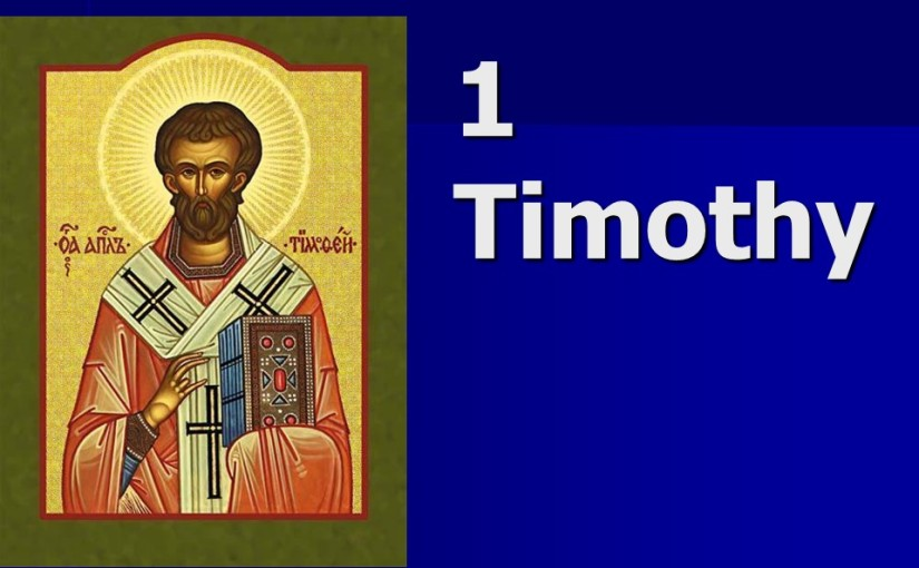 1 Timothy 3, Qualifications of Overseers, Qualifications of Deacons, The Great Mystery.