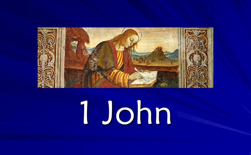 1 John 5, Obedience by Faith, The Certainty of God's Witness, Confidence and Compassion in Prayer,Knowing the True, Rejecting the False.