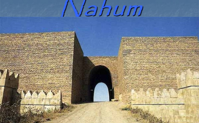 Nahum 2, The Destruction of Nineveh.