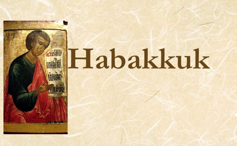 Habakkuk 3, Habakkuk's Prayer, A Hymn of Faith.