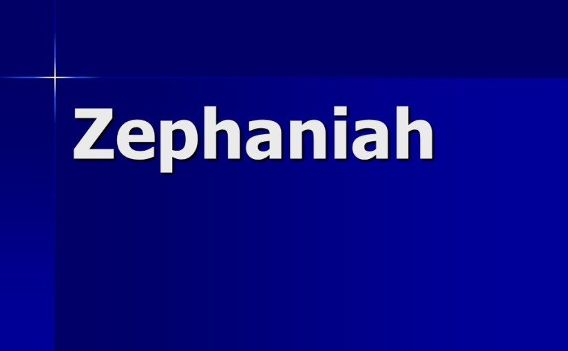 Zephaniah 1, The Great Day of the LORD.