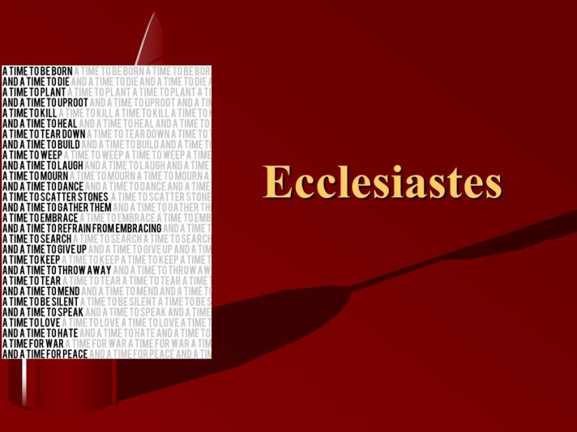 Ecclesiastes 12, Seek God Early in Life, The Whole Duty ofMan.