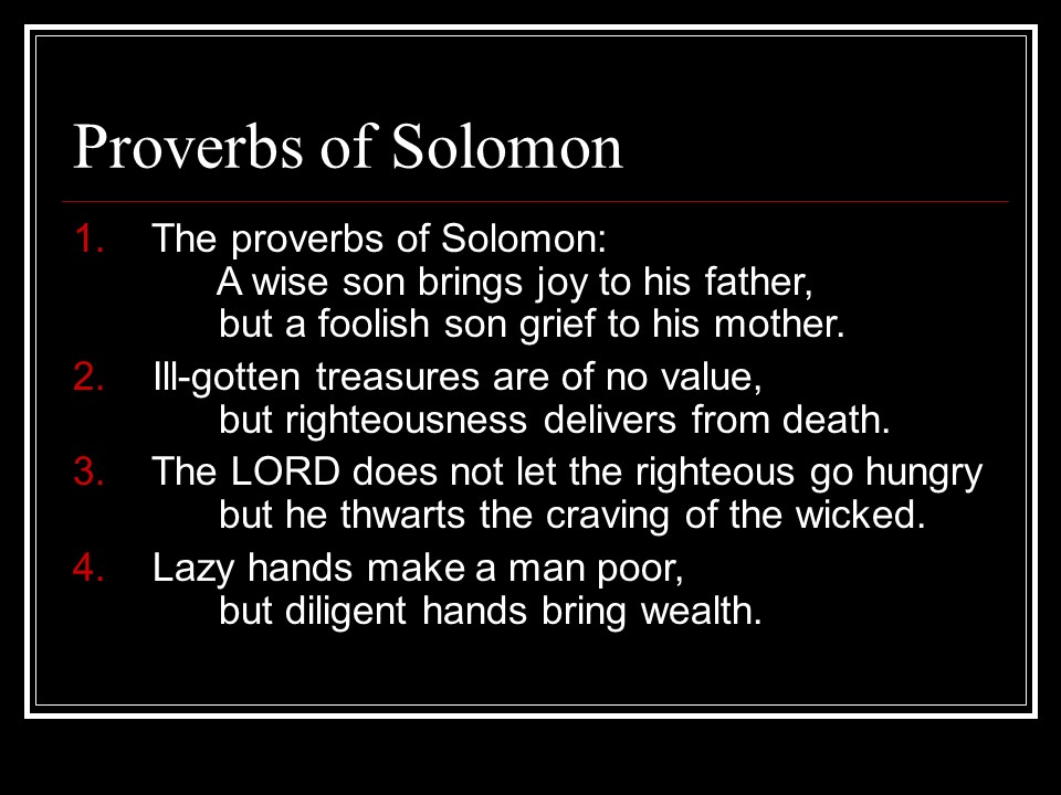 Proverbs 10, Wise Sayings of Solomon. - Len Bilén's blog ...