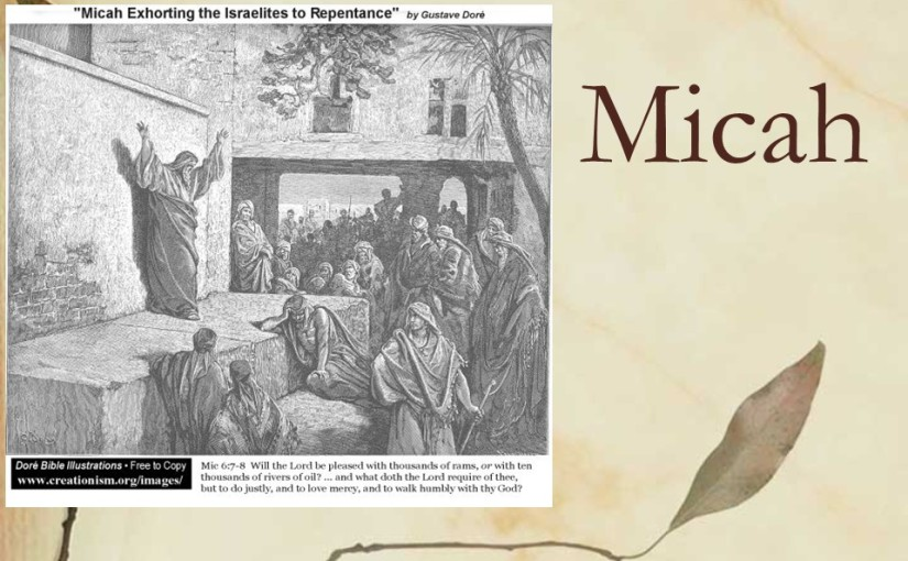Micah 3, Wicked Rulers, Wicked Prophets.