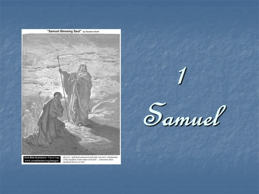 1 Samuel 9, Saul Chosen to be King.